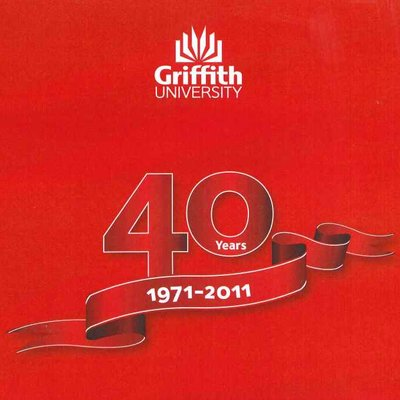 Griffith celebrates 40 years since inception - Cover image of offical program